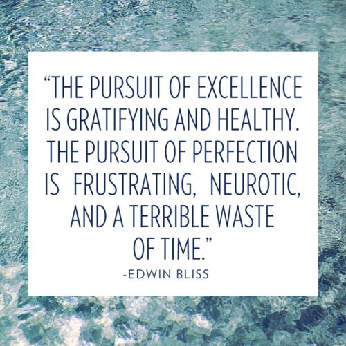 excellence vs. perfection