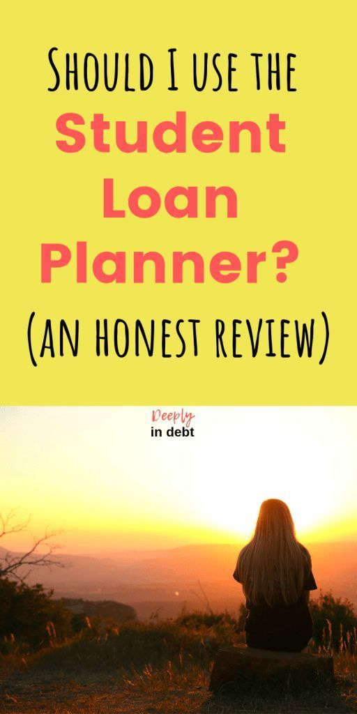 Student Loan Planner Review Student Loan Repayment Apply For