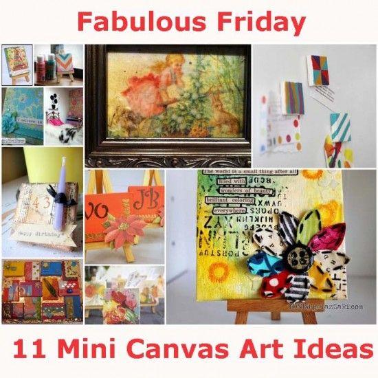 Fabulous Friday: 11 Mini Canvas Art Ideas