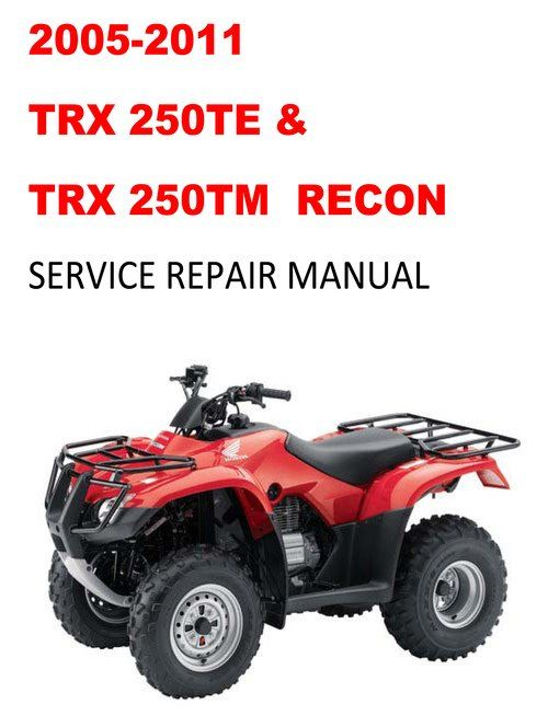 2005 2011 Trx250te 250tm Recon Service Repair Manual In 2021 Repair Manuals Repair Manual