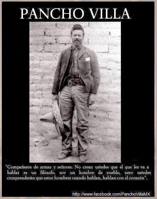 Pancho Villa Frases Companeros De Armas Y Senores No Crean Ustedes Que El Que Les Va A Hablar Es Un Filosof Revolucion Mexicana Pancho Villa Heroes De Mexico