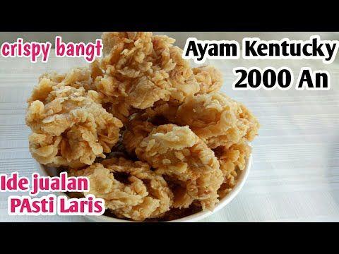 Ide Jualan Terbaru Ll Ayam Goreng Kentucky 2000 An Ll Harga Terjangkau Pasti Laris Youtube Ide Makanan Ayam Goreng Makanan