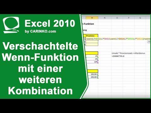 Excel 2010 Verschachtelte Wenn Funktion Mit Einer Weiteren Kombination Carinko Com Youtube Zeiterfassung Excel Tipps Lehrmittel