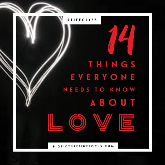 14 Things Everyone Needs to Know About Love