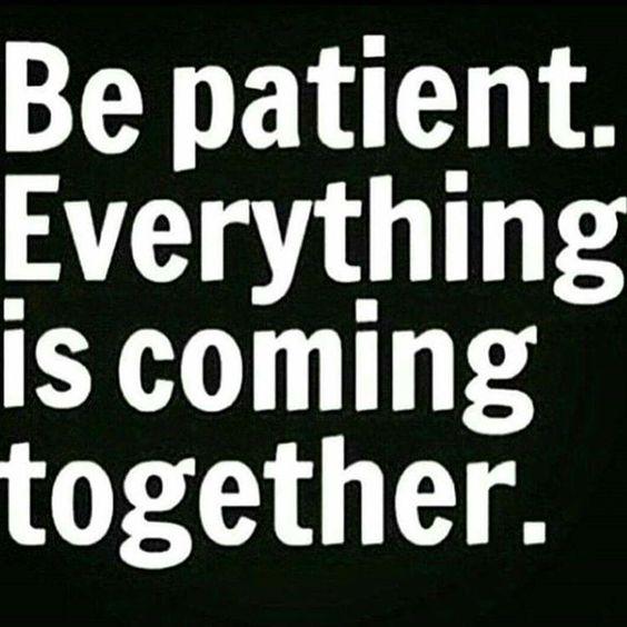 """""""#BePatient #Consistancy #Focused"""