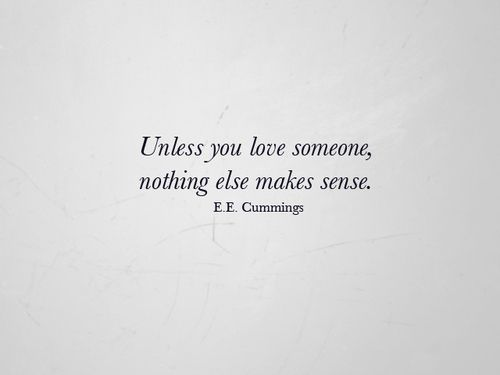 best images about e e cummings to be cute love pictures quotes best images quotes and saying about love life friendship motivation daily inspiring pictures quotes cummings