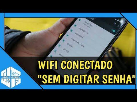 Como Conectar Em Qualquer Wifi Sem Digitar Senha Descobrir