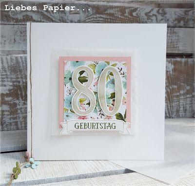 """Liebes Papier...: """"Ich bin nicht alt.... Karte zum 80. Geburtstag"""