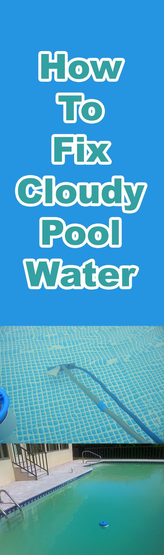 Fix Cloudy Pool Water Fast