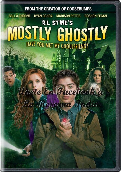 Descargar Mostly Ghostly Have You Met My Ghoulfriend 2015 Idioma Castellano Estrenos De Cine Descargar Pelicula Gratis En La Reserva India Mega Y Vario Hd Movies Movies To Watch Madison Pettis