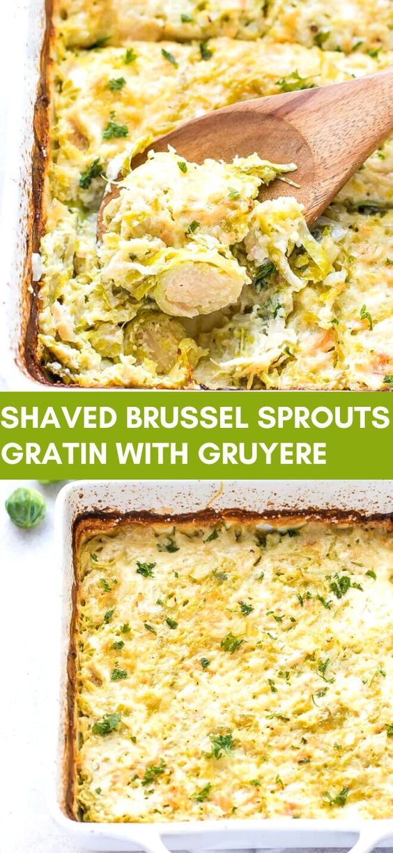 SHAVED BRUSSEL SPROUTS GRATIN WITH GRUYERE