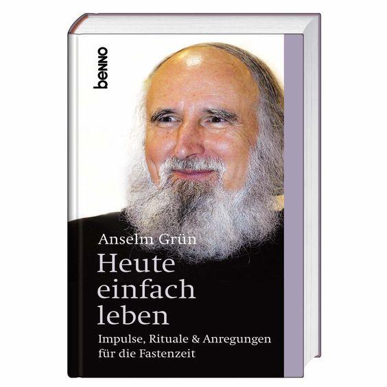 Inspirierendes #Buch von #Anselm Grün: Heute einfach leben - Schöner #Begleiter zur #Fastenzeit