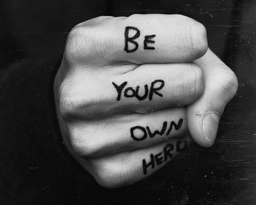 Be your own hero quotes black and white hands writing hero