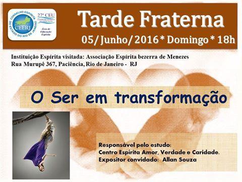 27º CEU Convida para a sua Tarde Fraterna - Paciência - RJ - http://www.agendaespiritabrasil.com.br/2016/06/04/27o-ceu-convida-para-sua-tarde-fraterna-paciencia-rj/