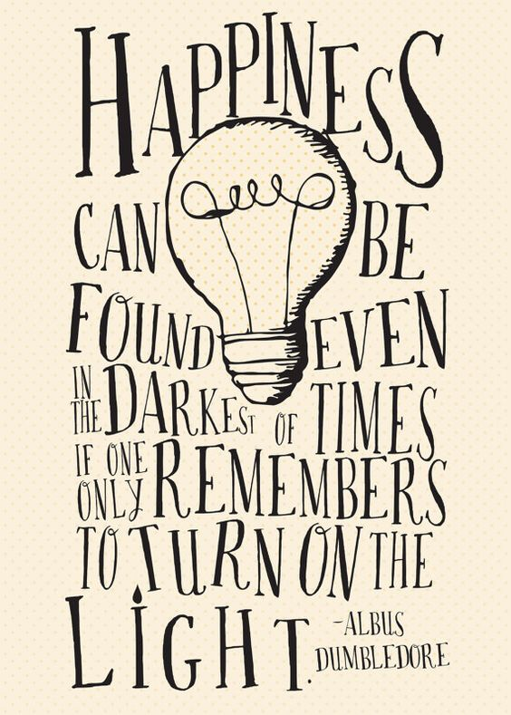 Happiness Can Be Found Even in the Darkest of Time - Harry ...