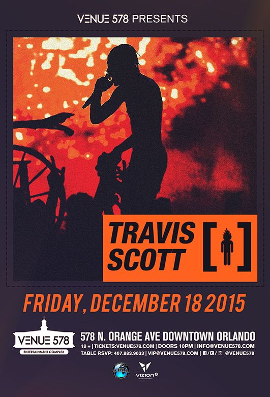 check it out Travi$ Scott at Venue 578 2015-12-18 20:00:00 tickets