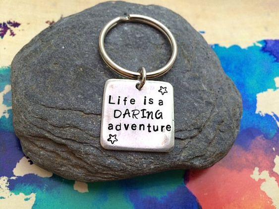 "Handstamped Keychain ""Life is a Daring Adventure"" | Unique gift under 15"