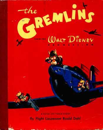 10 Things You Probably Didn't Know About Roald Dahl. 5. He wrote his first children's story for Walt Disney. It was called The Gremlins, and it didn't really take off.