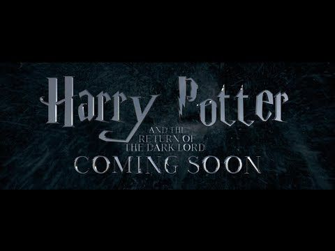 Harry Potter And The Return Of The Dark Lord Official Trailer 2019 Youtube Harry Potter Trailer Dark Lord Official Trailer