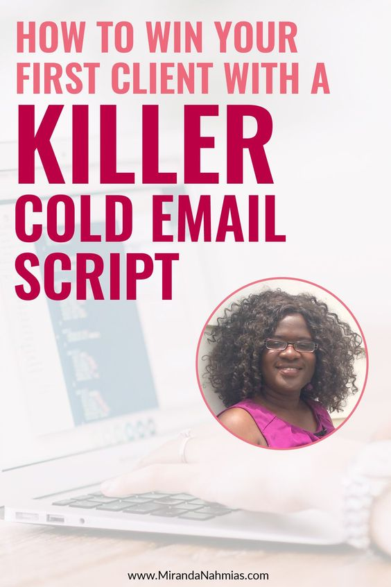 How to Win Your First Client with a Killer Cold Email Script // Miranda Nahmias << Gee Nonterah