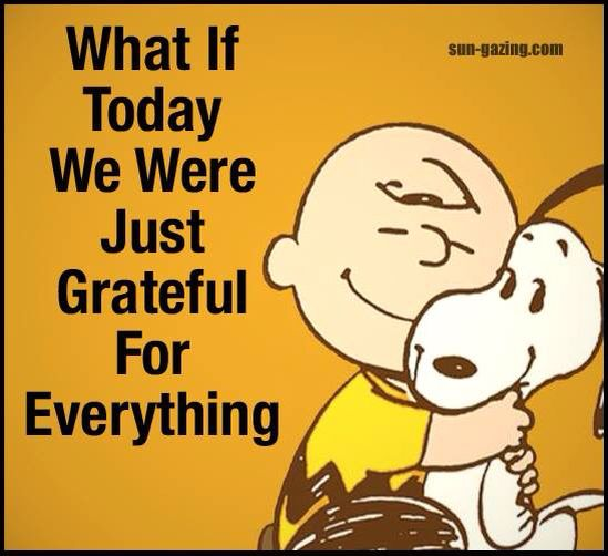 Being always grateful: