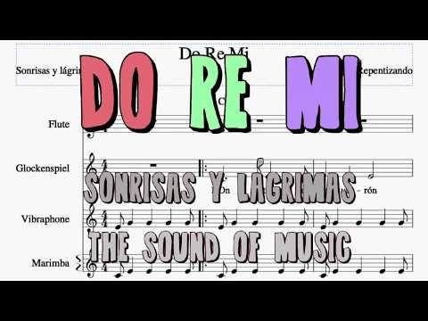 Do Re Mi Sonrisas Y Lagrimas The Sound Of Music Notes Lyrics