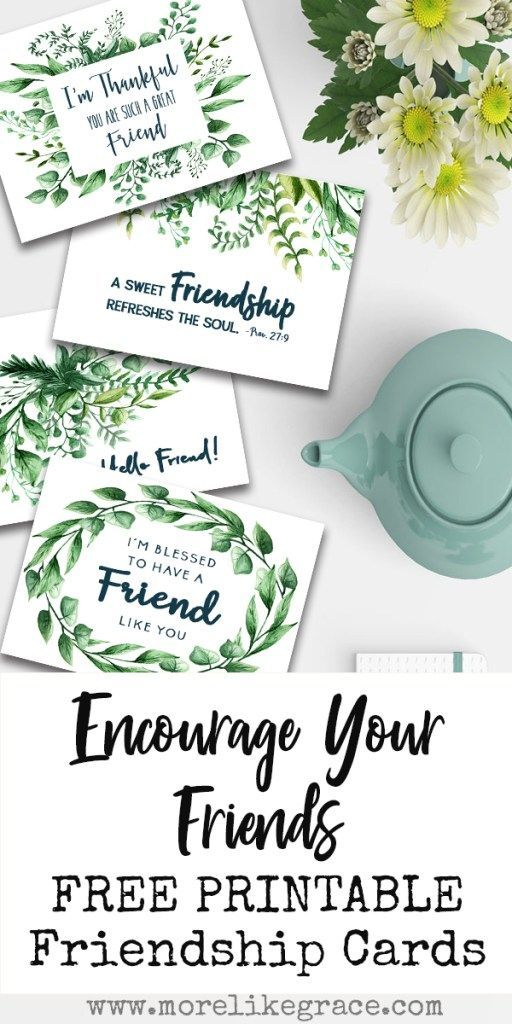 Free Printable Friendship Cards More Like Grace Free Printable Cards Free Printable Greeting Cards Printable Greeting Cards