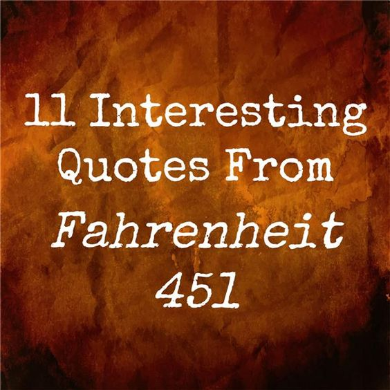 Fahrenheit 451, Interesting quotes and Quotes on Pinterest
