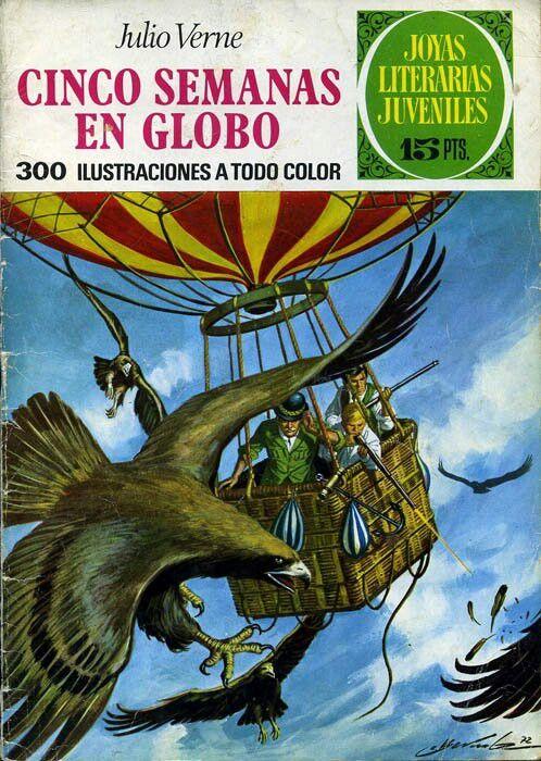 Joyas Literarias Juveniles. Núm 62. Cinco Semanas En Globo (Julio Verne). Ed Bruguera, 1972. Portada: Antonio Bernal.