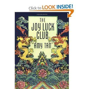 The Joy Luck Club by Amy Tan. I read this book as a teenager and really enjoyed all of her books.