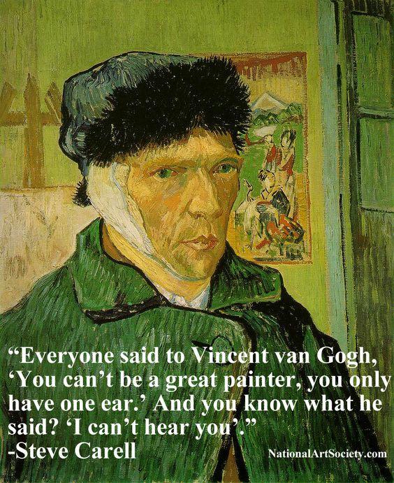 Vincent Van Gogh Quotes: Vincent Van Gogh, Funny, Quote, Steve Carell, Art