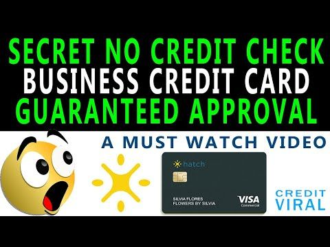 Secret No Credit Check Business Credit Card With Guaranteed Approval Hatch Card Review Youtube Credit Check Business Credit Cards Credit Card
