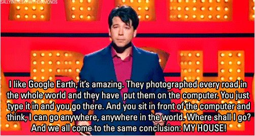 On Google maps: | 21 Times Michael McIntyre Spoke The Absolute Truth