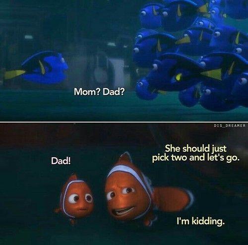 Imagine Finding Dory Disney Funny Disney Movies Disney Memes