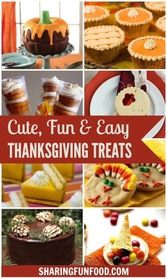 Fun (and easy) Thanksgiving Treats!
