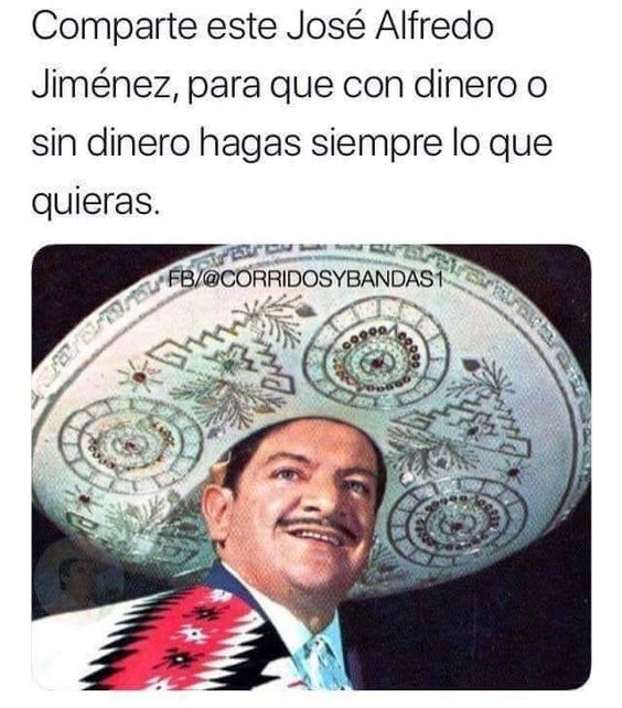 Mi José Alfredo Jiménez Siempre Tiene La Razón José Alfredo Jiménez Imagenes De Humor Alfredo