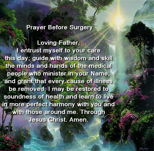 Prayer Before Surgery Loving Father, I Entrust Myself To