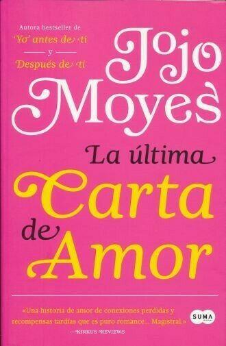 Ultima Carta De Amor La Moyes Jojo Sigmarlibros Del Valle Sur