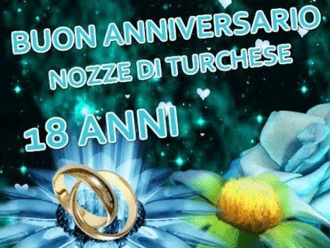 18 Anniversario Di Matrimonio.Buon Anniversario Nozze Di Turchese 18 Anni Di Matrimonio