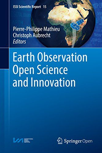 Earth Observation Open Science and Innovation (ISSI Scientific Report Series) de [Pierre-Philippe Mathieu, Christoph Aubrecht]