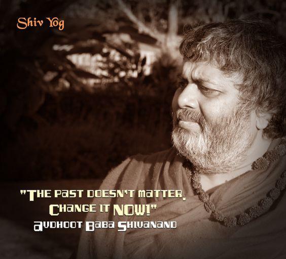 Dr Avdhoot Shivanand Quotes Shiva Yoga Ancient Yogi