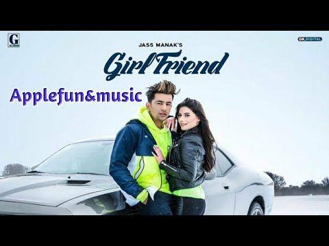 Mere Chalde Na Sah Tere Karke By Jass Manak Girlfriend Latest Punjabi Song 2019 Geetmp3 Applef Youtube Girlfriend Song Romantic Songs Songs