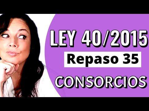 Ley 40 2015 De 1 De Octubre De Régimen Jurídico Del Sector Público Youtube Oposicion Ley Juridico