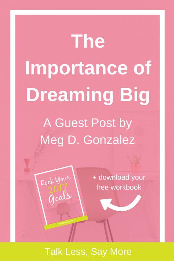The Importance of Dreaming Big | Meg D. Gonzalez