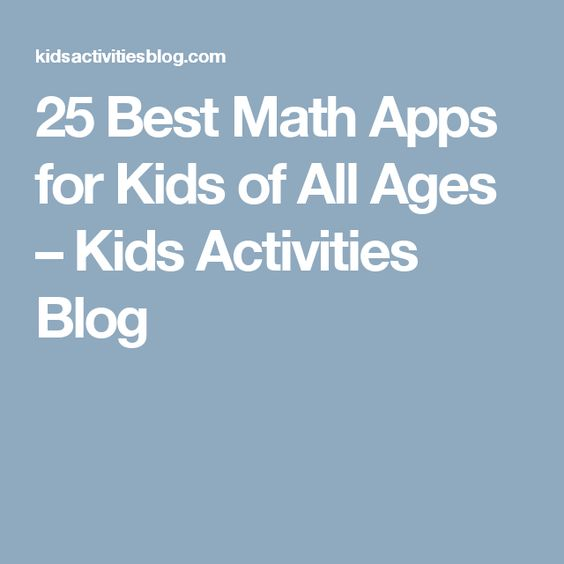 25 Best Math Apps for Kids of All Ages – Kids Activities Blog