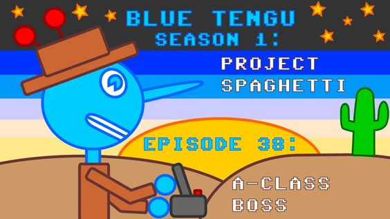 "Blue Tengu's Game Development Show Season 1 - Episode 38: ""A-Class Boss"""