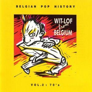 Wit-Lof from Belgium, Vol. 2: 70's (1990) - MusicMeter.nl