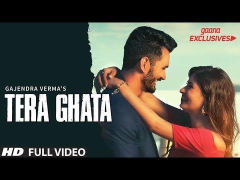 Tera Ghata Song Lyric Gajendra Verma Karishma Sharma Vikram Singh Video Mp3 Song Tera Ghata Downl Bollywood Music Videos Music Videos Free Song Lyrics
