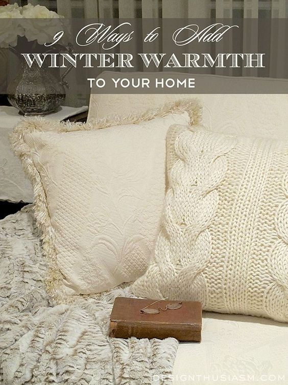 Winter decor ideas | 9 ways to add warmth to your home and keep it cozy and welcoming this winter | #Designthusiasm