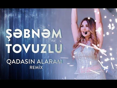 Səbnəm Tovuzlu Qadasin Alaram Remix Version Official Video Youtube Remix Youtube Prom Dresses